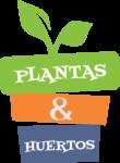 Plantas y Huertos